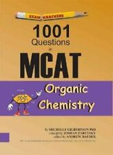 Examkrackers: 1001 Questions in MCAT, Organic Chemistry by Gilbertson, Michelle