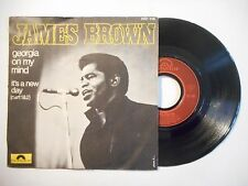 45t PORT 0€ ▓ JAMES BROWN : GEORGIA ON MY MIND / IT'S A NEW DAY