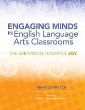 Textbook-Engaging Minds in English Language Arts Classrooms-Surprising Power Joy
