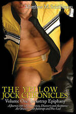 USED (LN) The Yellow Jock Chronicles Volume One: Jockstrap Epiphany (A Boner Boo