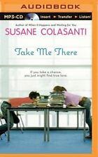 Take Me There by Susane Colasanti (2015, MP3 CD, Unabridged)