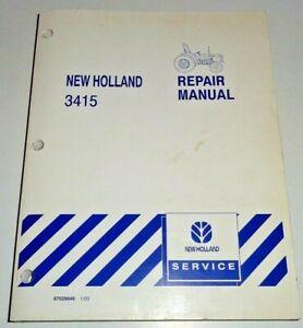New Holland 3415 Tractor Service Shop Repair Workshop Manual ORIGINAL! 1/03 NH