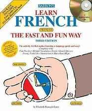 Learn French the Fast and Fun Way with Audio CDs, Leete, E.