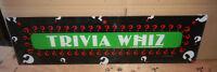 23 1/2-6 1/2' TRIVA WHIZ MERIT    arcade game plastic sign marquee  CF51