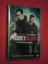 DVD  FILM- PRIDE AND GLORY-il prezzo dell'onore-.CON COLIN FARRELL  - SIGILLATO