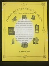 1968 PLAYER PIANOS AND MUSIC BOXES, KEYS TO A MUSICAL PAST, BY HARVEY N. ROEHL