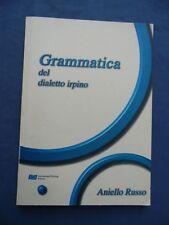 STORIA E CULTURA MERIDIONALE-RUSSO-GRAMMATICA DEL DIALETTO IRPINO-2004 CON CDR