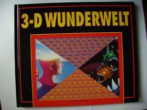 3-D Wunderwelt.