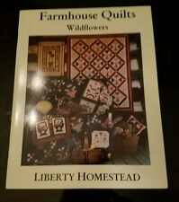 Farmhouse Quilts Wildflowers  From Liberty Homestead