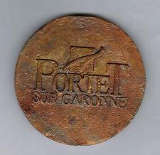 FRANCE - VILLE DE PORTET sur GARONNE (31) - ø 65 mm - poids : 153 grs