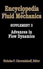 Encyclopedia of Fluid Mechanics: Advances in Flow Dynamics Supplement 3 by...