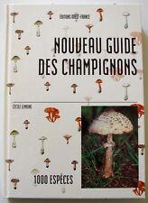 NOUVEAU GUIDE DES CHAMPIGNONS 1 000 espèces   -   Cécile Lemoine