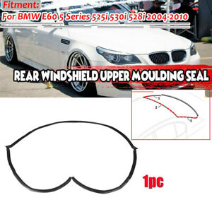 For 2004-10 BMW E60 5 Series Rear Window Windscreen Moulding Seal Trim Rubber 1X