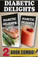 Diabetic Delights: Sugar-Free Grilling Recipes and Sugar-Free Vitamix Recipes...