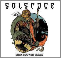 SOLSTICE - DEATH'S CROWN IS VICTORY (RE-RELEASE)   CD NEU