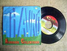 Adriano Celentano - Ti avrò / La moglie,l'amante,l'amica- 45 ORIGINALE