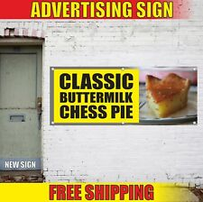Classic Buttermilk Chess Pie Advertising Banner Vinyl Mesh Decal Sign Bakery Now