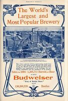 BUDWEISER ANHEUSER BUSCH BOTTLED BEER WORLD'S LARGEST AND MOST POPULAR BREWERY
