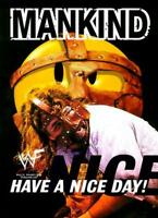 Have a Nice Day : A Tale of Blood and Sweatsocks,Mick Foley