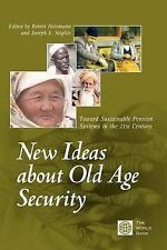 New Ideas about Old Age Security : Toward Sustainable Pension Systems in the...