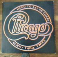 Chicago Hard to say I'm sorry vinyl single