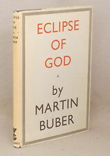 1953 ECLIPSE OF GOD by MARTIN BUBER Hardcover Dust Jacket RELIGION & PHILOSOPHY