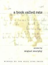 A Book Called Rats: Poems (Lynx House Press)