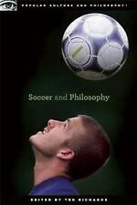 SOCCER AND PHILOSOPHY (Popular Culture and Philosophy) : WH2-R6B : PB769 : NEW