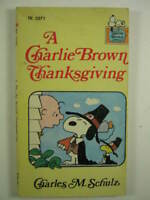 """A Charlie Brown Thanksgiving"" by Charles M. Schulz"
