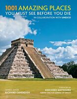 1001 Amazing Places You Must See Before You Die by Cavendish, Richard Book The