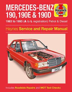 Mercedes-Benz 190, 190E & 190D Petrol & Diesel (83 - 93) Haynes Repair Manual