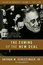 The Age of Roosevelt: The Coming of the New Deal 1933-1935 Vol 2: 1933-1935, the