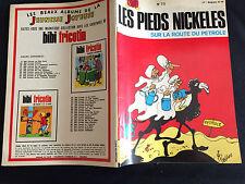 Les Pieds Nickelés, N°73, sur la route du pétrole, E.O 1972 Pellos, TBE