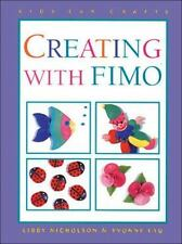 Creating with Fimo? (Kids Can Do It)-ExLibrary