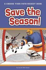 Save the Season: A Choose Your Path Hockey Book (Choose to Win), Simons, Lisa M.