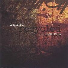 RARE Recycled 1994-2004* Squat (CD, Nov-2004, Namste Records) FAST FREE SHIPPING