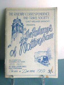 THE RAILWAYS OF NOTTINGHAM EXHIBITION BOOKLET 1969 STEAM RAILWAYS