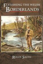 SMITH ANGLING BOOK FLYFISHING THE WELSH BORDERLANDS hbk