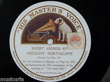 "78rpm 12"" VISCOUNT NORTHCLIFFE daily mail 25th anniversary speech , 1921"