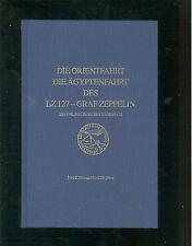 Die Orientfahrt  Die Ägyptenfahrt des LZ127 - Graf Zepellin Ein philantelistisch