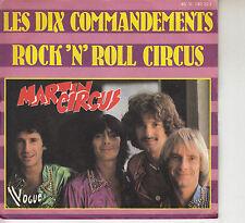 45TRS VINYL 7''/ FRENCH SP MARTIN CIRCUS / LES DIX COMMANDEMENTS