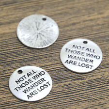 15pcs Lord Of The Ring silvertone Not All Those Who Wander Are Lost Pendants20mm