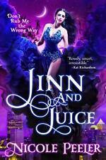 Jinn and Juice by Nicole Peeler (2015, Paperback)