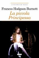 La piccola principessa di F. H. Burnett Nuovo Libro Crescere Edizione