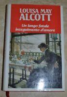 LOUISA MAY ALCOTT - UN LUNGO FATALE INSEGUINAMENTO D'AMORE - ANNO: 1996(A12)