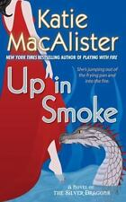 Up in Smoke Katie Macalister 2008 Silver Dragons Serie Paperback book 2