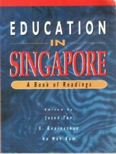 Education In Singapore, A Book of Readings