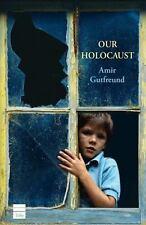 Our Holocaust Amir Gutfreund Hardcover