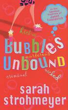Bubbles Unbound, Strohmeyer, Sarah, Used; Good Book