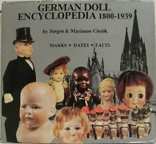 USED (GD) German Doll Encyclopedia 1800-1939, Marks, Dates, Facts by Jurgen Cies